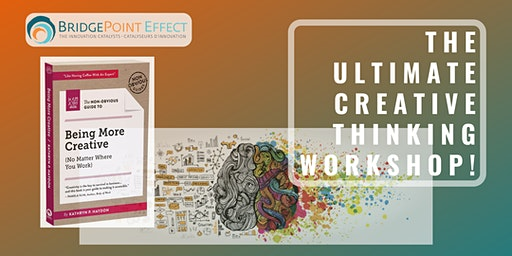The Ultimate Creative Thinking Workshop!