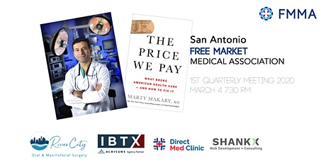 San Antonio Free Market Medical Association - 1st Quarterly Meeting 2020 tickets