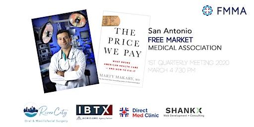 San Antonio Free Market Medical Association - 1st Quarterly Meeting 2020