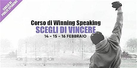 Corso di Public Speaking  - Scegli di Vincere biglietti