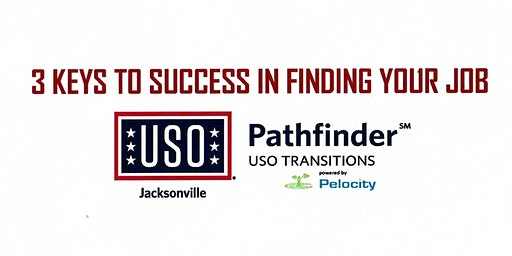 USO Pathfinder - 3 Keys to Success in Finding Your Job