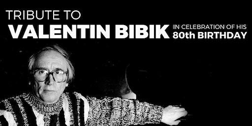 Tribute To Valentin Bibik in celebration of 80 anniversary