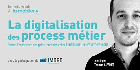 La digitalisation des process métiers - Retour d'expérience billets