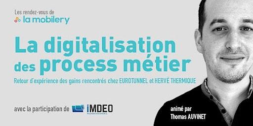 La digitalisation des process métiers - Retour d'expérience