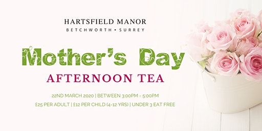 Mother's Day Afternoon Tea at Hartsfield Manor