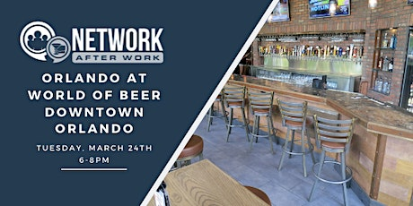 Network After Work Orlando at World Of Beer Downtown Orlando tickets