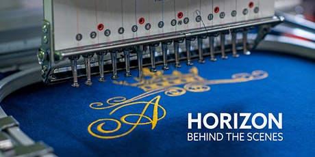 Horizon – Behind the Scenes: Printing and Embroidery tickets