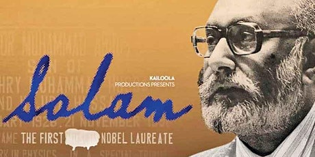 "Documentary Screening - ""Salam: The First ****** Nobel Laureate"" tickets"