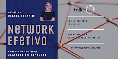 Palestra Network Efetivo - Como transformar contatos em conexões ingressos