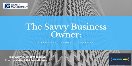 The Savvy Business Owner: Strategies to Improve your Finances tickets