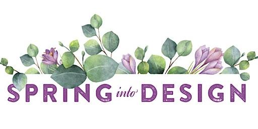 Spring into Design 2020