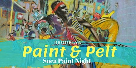 "Paint & Pelt ""Soca Paint Night"" tickets"