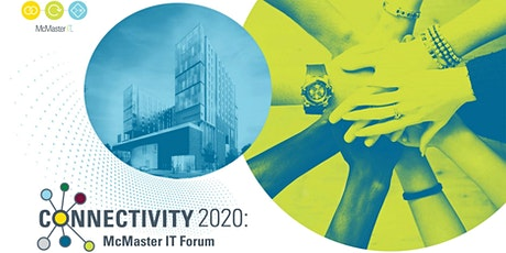 Connectivity 2020: McMaster IT Forum tickets
