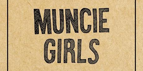 Muncie Girls tickets