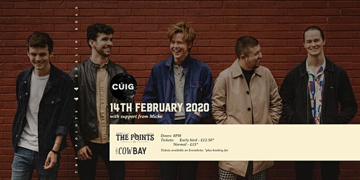 Cúig - The Points Belfast - Friday 14th February 2020