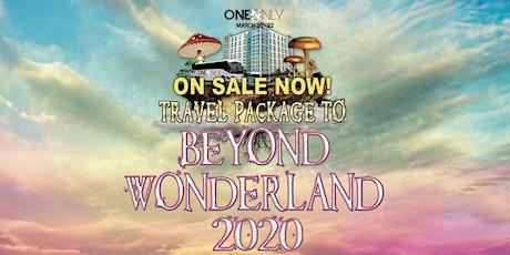 Travel Accommodations to Beyond Wonderland 2020 tickets