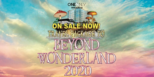 Travel Accommodations to Beyond Wonderland 2020