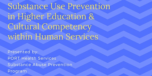 Substance Use Prevention in Higher Education & Cultural Competency