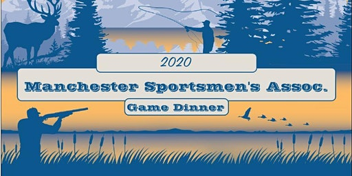 Manchster Sportsmen's Association Annual Game Dinner