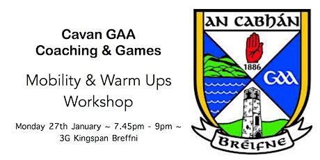 Cavan GAA Coaching & Games Workshop: Mobility & Warm Ups tickets