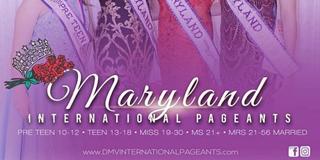 Mrs., MS, Miss, Teen & Pre Teen Maryland International Pageant 2020 tickets