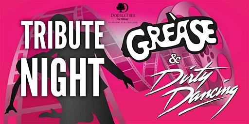 Grease and Dirty Dancing Tribute Night