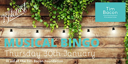 Musical Bingo in aid of the Tim Bacon Foundation