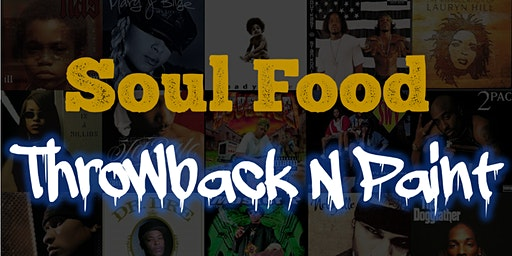 Soul Food Throwback N Paint