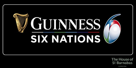 Six Nations at The House of St Barnabas tickets