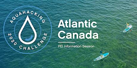 University of Prince Edward Island AquaHacking Info Session tickets