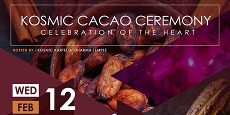 Kosmic Cacao Ceremony // Celebration of the Heart tickets