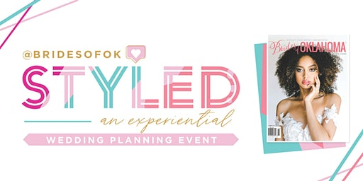 STYLED: An Experiential Wedding Planning Event