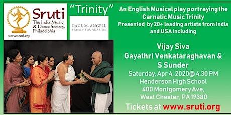 """Trinity"" an English Carnatic Music Play tickets"