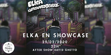 Elka en showcase hip-hop w/ David Ghetto billets