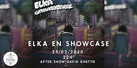 Elka en showcase hip-hop w/ David Ghetto tickets