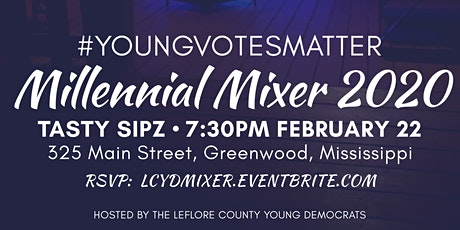 #YoungVotesMatter Millennial Mixer 2020 tickets