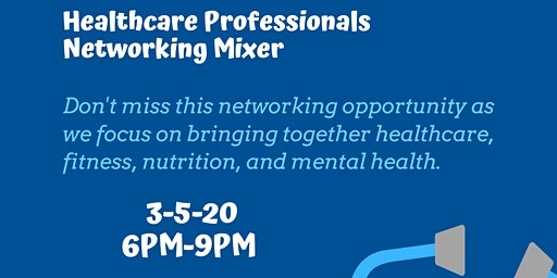 Healthcare Networking Mixer