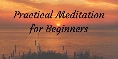 Practical Meditation for beginners tickets
