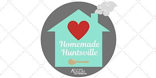 Homemade Huntsville
