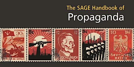 The SAGE Handbook of Propaganda - Book launch tickets