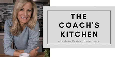 The Coach's Kitchen | Online Training Intensive for Business Owners tickets