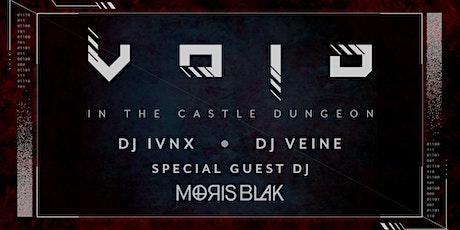 VOID in the Dungeon w/ Moris Blak tickets