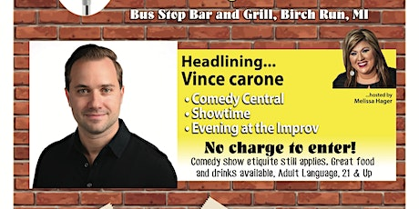 Comedy with Vince Carone - Bus Stop Bar and Grille tickets