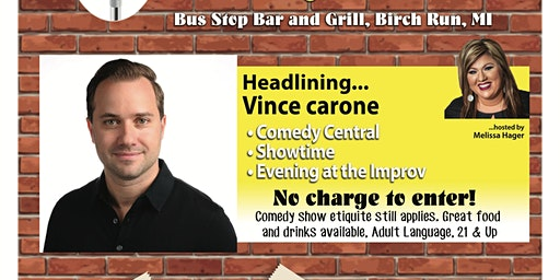 Comedy with Vince Carone - Bus Stop Bar and Grille