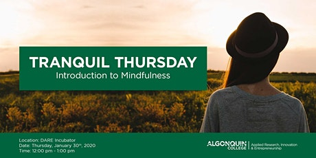 Tranquil Thursday: Introduction to Mindfulness tickets