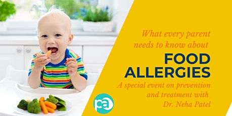 Food Allergy Prevention and Treatment: What Parents Need to Know tickets