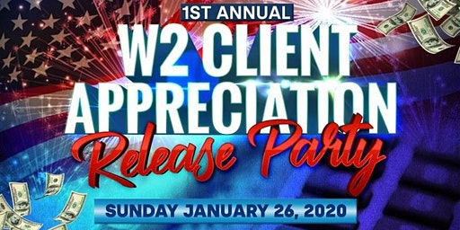 1st Annual W2 Client Appreciation Release Party