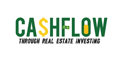 CA$HFLOW - Through Real Estate Investing