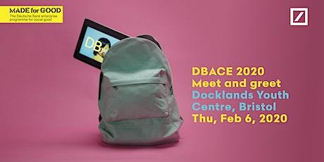 DBACE 2020 - Bristol Meet & Greet - Docklands Youth Centre tickets