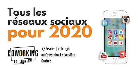 """Formation: """"Tous les réseaux sociaux pour 2020"""" tickets"""